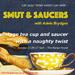 Smut & Saucers Adele Brydges